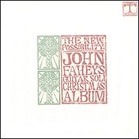 Джон Фэхей John Fahey. The New Possibility: John Fahey's Guitar Soli Christmas Album / Christmas With John Fahey. Vol. II цена в Москве и Питере