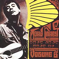 Джон Фэхей John Fahey. Days Have Gone By. Vol. 6 джон фэхей john fahey best of the vanguard years