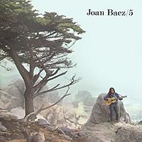 Джоан Баэз Joan Baez. 5 джоан баэз joan baez farewell angelina