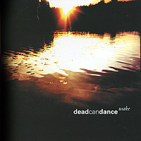 Dead Can Dance Dead Can Dance. Wake (2 CD) discofox dance party 2 cd