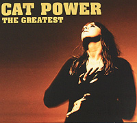 Cat Power Cat Power. The Greatest cat power cat power what would the community think
