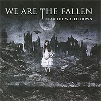 We Are The Fallen We Are The Fallen. Tear The World Down цена