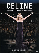 Celine Dion: Through The Eyes Of The World celine dion through the eyes of the world