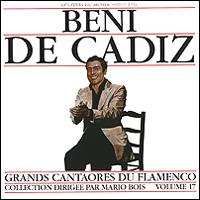Бени де Кадиз Beni De Cadiz. Grands Cantaores Du Flamenco. Volume 17 пепе де ла матрона pepe de la matrona grands cantaores du flamenco volume 1