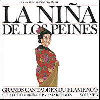 Нина Лос Пенес La Nina De Los Peines. Grands Cantaores Du Flamenco. Volume 3 цена