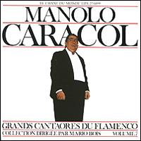 Маноло Карасол Manolo Caracol. Le Chant Du Monde цены онлайн