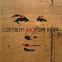 Jim Kerr Lostboy! A.K.A. Jim Kerr simple minds simple minds big music 2 lp 180 gr