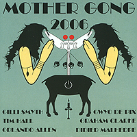 Mother Gong Mother Gong. 2006 chi gong