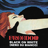 Freedom Freedom. Black On White (Nero Su Bianco) freedom freedom black on white lp