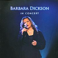 Барбара Диксон Barbara Dickson. In Concert (2 CD) barbara mccauley courtship in granite ridge page 10 page 2