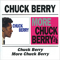 цена на Чак Берри Chuck Berry. Chuck Berry / More Chuck Berry