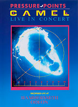 Camel: Pressure Points: Live in Concert arms and the man
