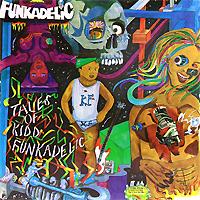Фото - Funkadelic Funkadelic. Tales Of Kidd Funkadelic (LP) funkadelic funkadelic one nation under a groove 2 cd