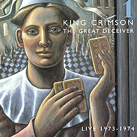 King Crimson King Crimson. The Great Deceiver. Part One (2 CD) абдуллаев ч в поисках бафоса