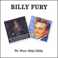 Билли Фьюри Billy Fury. We Want Billy! / Billy рэнди вестон билли харпер randy weston billy harper the roots of the blues