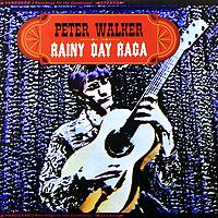 Фото - Питер Уокер Peter Walker. Rainy Day Raga (LP) rainy