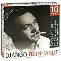 Джанго Рейнхардт Django Reinhardt. Swing Guitars (10 CD) take that take that progressed 2 cd