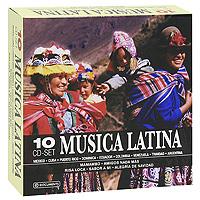 Роберто Янес,Луис Калаф,Сезар Кастро,Рафаэль Монж Musica Latina (10 CD)
