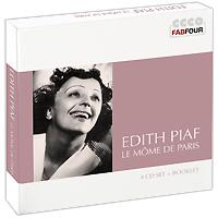 Эдит Пиаф Edith Piaf. Le Mome De Paris (4 CD) виниловая пластинка edith piaf edith piaf de l accordeoniste a milord