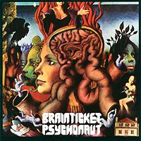Brainticket Brainticket. Psychonaut