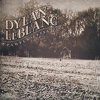 лучшая цена Дилан Лебланк Dylan LeBlanc. Paupers Field