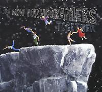 The New Pornographers Pornographers. Together