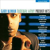 Гари Ньюмен Gary Numan. Tubeday Army. Premier Hits gary numan birmingham
