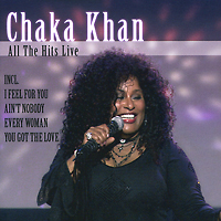 Чака Хан Chaka Khan. All The Hits Live чака хан chaka khan original album series 5 cd