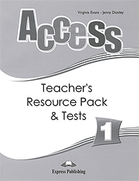 Virginia Evans, Jenny Dooley Access 1: Teacher's Resource Pack & Tests evans v dooley j access 2 teacher s resource pack