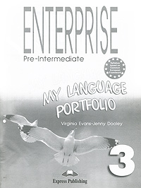 Virginia Evans, Jenny Dooley Enterprise 3: Pre-Intermediate: My Language Portfolio new step ahead work book 2 audio cd
