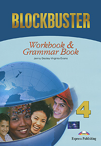 Jenny Dooley, Virginia Evans Blockbuster 4: Workbook & Grammar Book virginia evans jenny dooley blockbuster 3 class cds аудиокурс на 4 cd