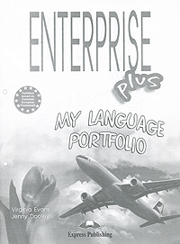 Virginia Evans, Jenny Dooley Enterprise Plus: Pre-Intermediate: My Language Portfolio evans v enterprise 3 coursebook pre intermediate