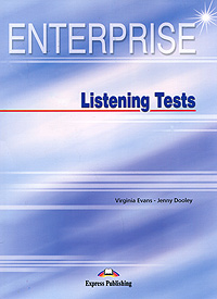 Virginia Evans, Jenny Dooley Enterprise: Listening Tests