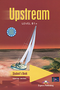 Virginia Evans, Jenny Dooley Upstream Level B1+: Student's Book beyond level b1 sb book premium pack