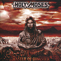 Holy Moses Holy Moses. Master Of Disaster holy moses holy moses agony of death