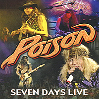 The Poison Poison. Seven Days Live pekoe most poison