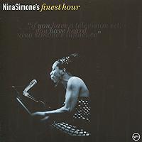 Нина Симон Nina Simone. Finest Hour нина симон nina simone high priestess of soul