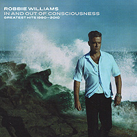 Робби Уильямс Robbie Williams. In And Out Of Consciousness (2 CD) робби макинтош robbie mcintosh thanks chet