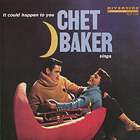 Чет Бейкер,Кенни Дрю,Джордж Морроу,Сэм Джонс Chet Baker Sings. It Could Happen To You чет бейкер strings chet baker