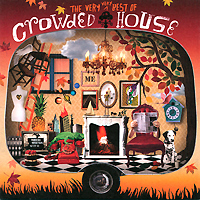 Crowded House Crowded House. The Very Very Best Of Crowded House the very best of bach