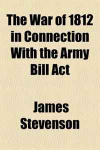The War of 1812 in Connection With the Army Bill Act free shipping kayipht cm400ha1 24h can directly buy or contact the seller