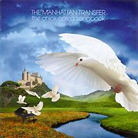 The Manhattan Transfer The Manhattan Transfer. The Chick Corea Songbook the manhattan transfer the christmas concert