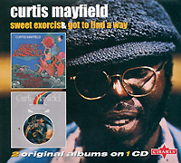 Кертис Мэйфилд Curtis Mayfield. Sweet Exorcist / Got To Find A Way curtis mayfield curtis mayfield curtis