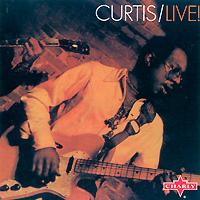 Кертис Мэйфилд Curtis Mayfield. Live curtis mayfield curtis mayfield curtis