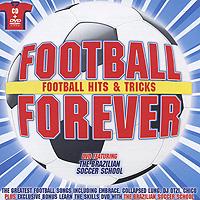 Football Forever. Football Hits & Tricks (CD + DVD) цена