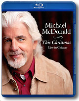 Michael McDonald: This Christmas - Live In Chicago (Blu-ray) christmas