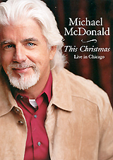 Michael McDonald: This Christmas - Live In Chicago christmas