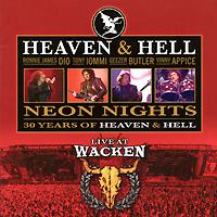 Heaven N Hell Heaven & Hell. Neon Nights. Live At Wacken heaven n hell heaven