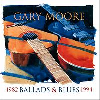 Гэри Мур Gary Moore. Ballads & Blues 1982 - 1994