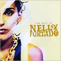 Нэлли Фуртадо Nelly Furtado. The Best Of Nelly Furtado цены онлайн